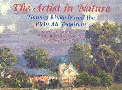 Download The Artist in Nature: Thomas Kinkade and the Plein Air Tradition pdf epub