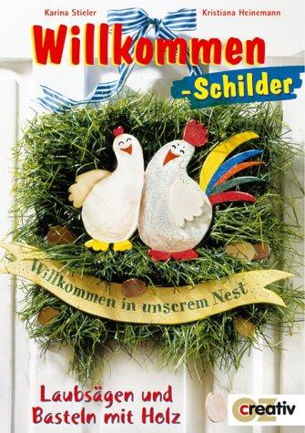 Willkommen-Schilder (Creativ-Taschenbuecher. CTB)