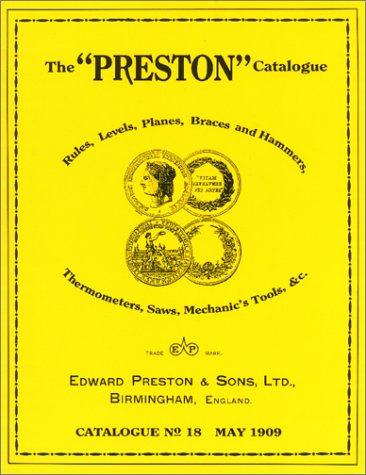 The Preston Catalogue: Catalogue No 18/May 1909 by Astragal Press