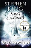 The Dark Tower VI: Song of Susannah: 6