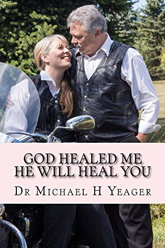 GOD Healed Me-HE Will Heal YOU by [Yeager, Michael]