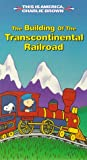 This is America, Charlie Brown - The Building of the Transcontinental Railroad [VHS]