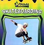 Skateboarding, K. C. Kelley, 083683724X