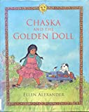 Chaska and the Golden Doll, Ellen Alexander, 1559702419