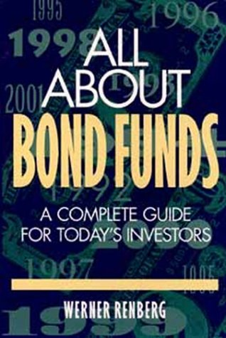 All About Bond Funds: A Complete Guide for Today