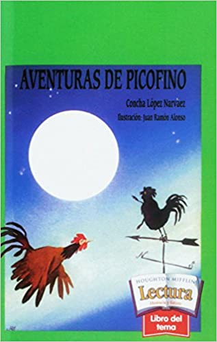 Book Houghton Mifflin Reading Spanish: Theme Theme 11 Level 4 Aventuras De Picofino (Spanish Edition)