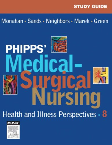 Phipps Medical Surgical Nursing: Health And Illness Perspectives, 8E (Pb)
