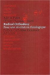 Radical orthodoxy : Pour une révolution théologique