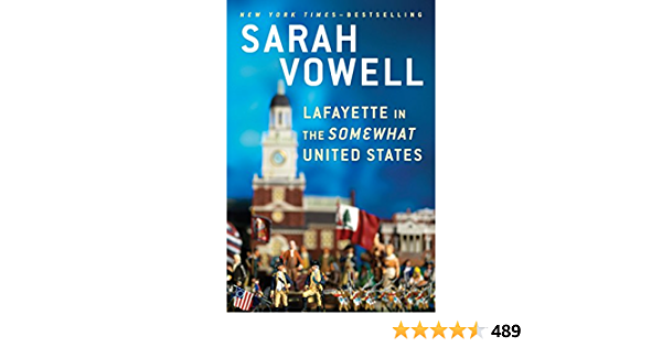 Lafayette In The Somewhat United States: Amazon.es: Vowell ...