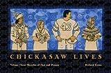 Chickasaw Lives, Richard Green, 0979785898