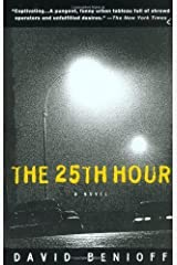 The 25th Hour (Edition 1st Plume Printing F) by Benioff, David [Paperback(2002£©] Paperback
