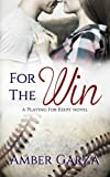 download ebook for the win (playing for keeps) (volume 1) pdf epub