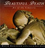 Beautiful Death: The Art of the Cemetery (Penguin Studio Books)