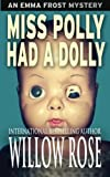 Miss Polly Had a Dolly, Willow Rose, 1494402718