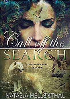Call Off The Search (The Comyenti Series Book 1) by [Hellenthal, Natasja]