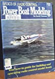 Basics of Radio Control Power Boat Modeling, David B. Thomas, 0890245606