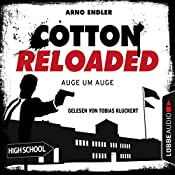 Auge um Auge (Cotton Reloaded 34) | Arno Endler
