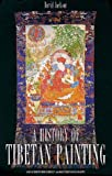 A History of Tibetan Painting : The Great Tibetan Painters and Their Traditions, Jackson, David, 3700122241