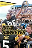 "Iowa Hawkeyes, John E. ""Buck"" Turnbull, 0762738197"
