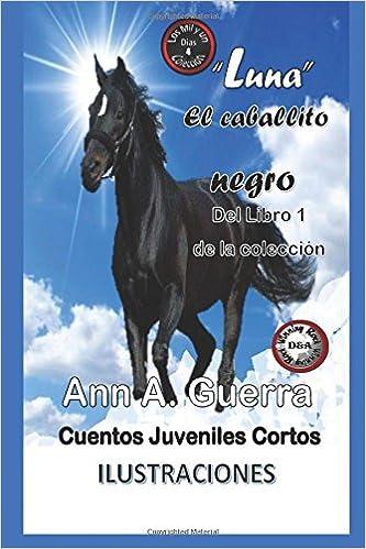 4 de la coleccion Los MIL y un DIAS: Volume 4 Los MIL y un DIAS: Cuentos Juveniles Cortos: Amazon.es: Ms. Ann A. ...