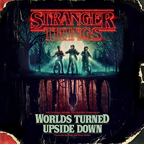 Pdf Science Fiction Stranger Things: Worlds Turned Upside Down: The Official Behind-the-Scenes Companion