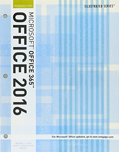 Bundle: Illustrated Microsoft Office 365 & Office 2016: Introductory, Loose-leaf Version + SAM 365 & 2016 Assessments, Trainings, and Projects with 1 MindTap Reader Multi-Term Printed Access Card