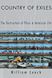 img - for Country of Exiles: The Destruction of Place in American Life book / textbook / text book