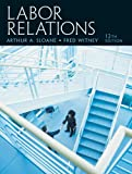 img - for Labor Relations (12th Edition) book / textbook / text book