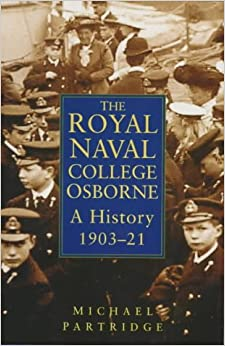 History of the Royal Navy College Osborne