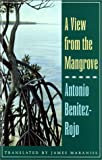 img - for A View from the Mangrove book / textbook / text book