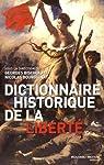 Dictionnaire historique de la liberté par Bourguinat