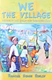 We the Village: Achieving Our Collective Greatness Now, Ramona Hoage Edelin, 0883783290