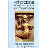 Art profane et religion populaire au Moyen Age