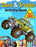 img - for Cars and Trucks Activity Book for Kids Ages 4-8: Coloring, Mazes, Puzzles, Dot to Dot and More! book / textbook / text book