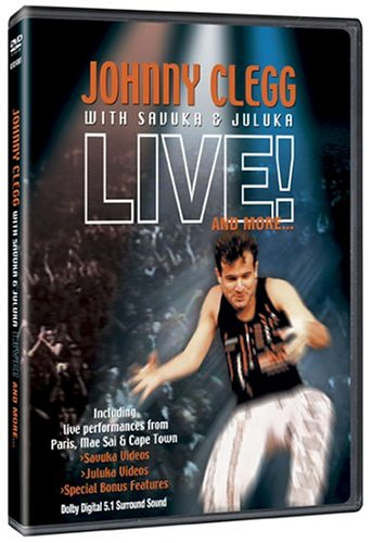 Johnny Clegg with Savuka & Juluka - Live! and More... by Generic