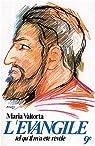L'Évangile tel qu'il m'a été révélé, tome 9 par Valtorta