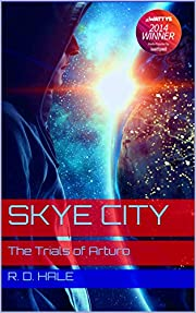 Skye City: The Trials of Arturo