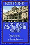 Russian Reading: 20 Easy Stories For Intermediate Students. Level II: Volume 2