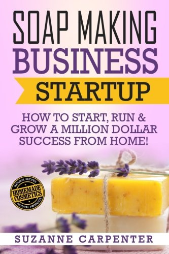 Soap Making Business Startup Million