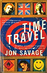 Time Travel: From the Sex Pistols to Nirvana - Pop, Media and Sexuality, 1977-96