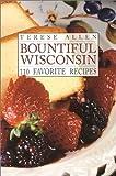 Bountiful Wisconsin, Terese Allen, 0915024780