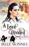 A Love Divided: A Scottish Historical Romance (The Reivers) by  Belle McInnes in stock, buy online here