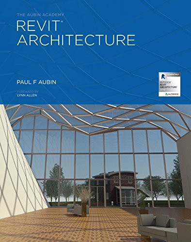 Download The Aubin Academy Revit® Architecture: 2016 and beyond Pdf