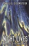 Night Lives: Nine Stories of the Dark Fantastic (Five Star Speculatvie Fiction)