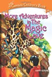 More Adventures in the Magic Cave, Ms Aarti Gosine, 0984798102