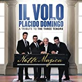 Notte Magica - A Tribute to The Three Tenors