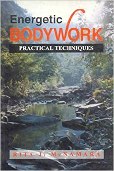 Book Energetic Body Work: Practical Techniques