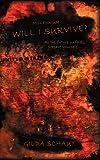 Millennium Will I Survive?, Gilda Schaut, 1450255485