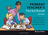 Primary Teachers Pocketbook, Bruce et al Potts, 1903776937