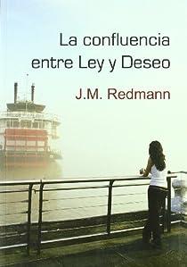 La confluencia entre Ley y Deseo par Redmann
